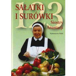 123 sałatki i surówki siostry Anastazji - Anastazja Pustelnik (opr. twarda)