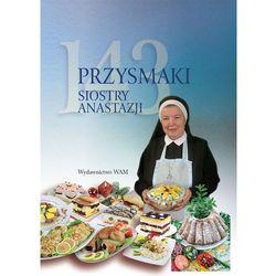 143 przysmaki Siostry Anastazji (opr. miękka)