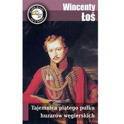 Tajemnica piątego pułku huzarów węgierskich