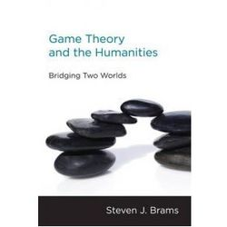 GAME THEORY & THE HUMANITIES