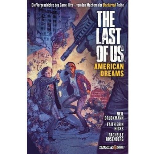 The Last of Us. American Dreams Druckmann, Neil