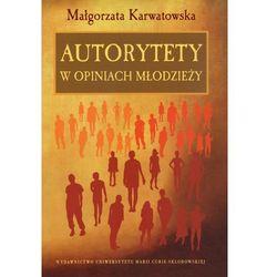 Autorytety w opiniach młodzieży (opr. twarda)