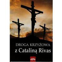 Droga Krzyżowa z Cataliną Rivas (opr. broszurowa)