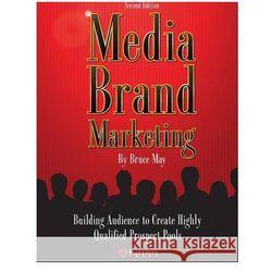 Media Brand Marketing: The New Business Model