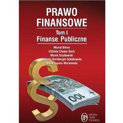 Prawo finansowe. Tom 1. Finanse publiczne (opr. miękka)