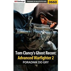Tom Clancy's Ghost Recon: Advanced Warfighter 2 - Jacek Hałas «Stranger» - ebook