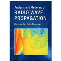 Analysis and Modeling of Radio Wave Propagation