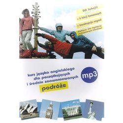 Angielski na MP3 - podróże. Kurs dla początkujących i średnio zaawansowanych. Lekcje 1-50 + bonus 1-6 (Płyta CD MP3)