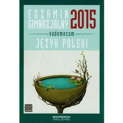 Egzamin gimnazjalny 2015 Język polski Vademecum ze zdrapką