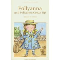 Pollyanna and Pollyanna Grows Up (opr. miękka)