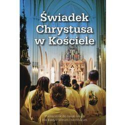 Religia Świadek Chrystusa w kościele (opr. broszurowa)