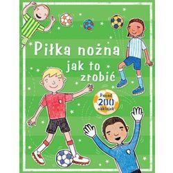 Piłka nożna jak to zrobić (opr. miękka)