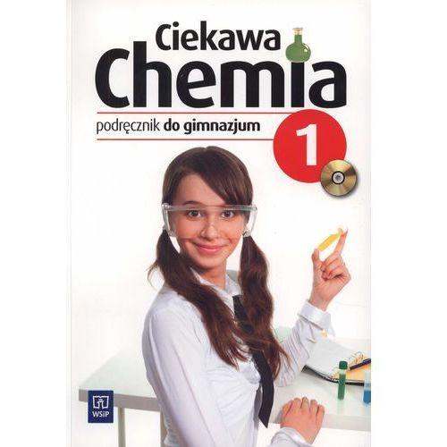 Ciekawa chemia 1 Podręcznik (opr. miękka)