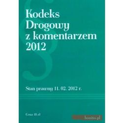 Kodeks Drogowy z komentarzem 2012 (opr. miękka)