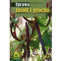 Uprawa fasoli i grochu (opr. broszurowa)
