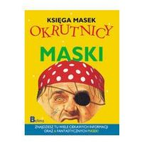 OKRUTNICY KSIĘGA MASEK