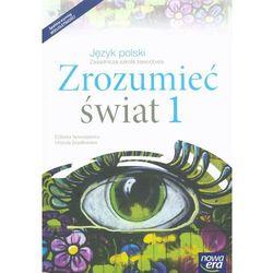Język polski, klasa 1-3, Zrozumieć świat, część 1, podręcznik, Nowa Era - Dostawa zamówienia do jednej ze 170 księgarni Matras za DARMO