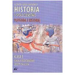 Historia i społeczeństwo. Przygoda z historią. Zeszyt ćwiczeń. Szkoła podstawowa klasa 5 (opr. miękka)