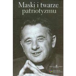 Maski i twarze patriotyzmu (opr. twarda)