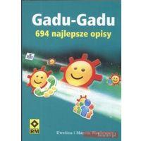 Gadu Gadu 694 najlepsze opisy - Wasilewski Marcin, Wasilewska Ewelina (opr. miękka)