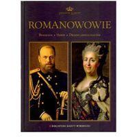 Romanowowie. Tom 3. Dynastie Europy