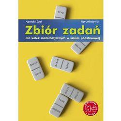 Zbiór zadań dla kółek matematycznych w szkole podstawowej (opr. miękka)