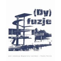 (Dy)fuzje - No author - ebook