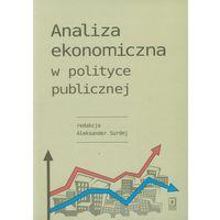 Analiza ekonomiczna w polityce publicznej (opr. broszurowa)
