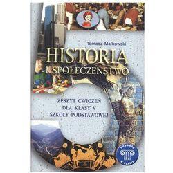 Historia, klasa 5, Historia i społeczeństwo, ćwiczenia, GWO