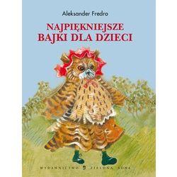 Najpiękniejsze bajki dla dzieci - Aleksander Fredro (opr. twarda)
