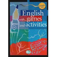 English With... Games And Activities 1 Elementary Level (opr. miękka)