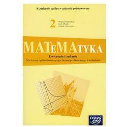 Matematyka 2 Ćwiczenia i zadania Zakres podstawowy