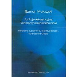 Funkcje Rekurencyjne I Elementy Matematyki (opr. miękka)