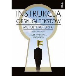 Instrukcja obsługi tekstów. Metody retoryki + CD (opr. miękka)