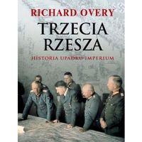 Trzecia Rzesza. Historia Imperium (opr. twarda)