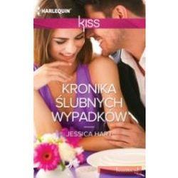 Kronika ślubnych wypadków - Jessica Hart (opr. broszurowa)