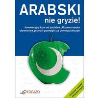 Arabski Nie Gryzie! (opr. miękka)