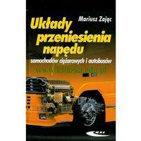 Układy przeniesienia napędu samochodów ciężarowych i autobusów (opr. twarda)