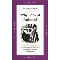 Why Look at Animals? (opr. miękka)