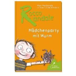 Rocco Randale, Mädchenparty mit Wurm