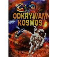 Odkrywam Kosmos (opr. twarda)