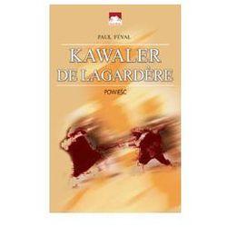 Kawaler de Lagardere (opr. miękka)