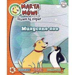 Marta mówi Słowa są super 8 Muzyczne zoo (opr. broszurowa)