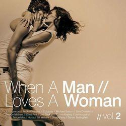 When A Man Loves A Woman Vol.2