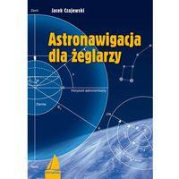 Astronawigacja dla żeglarzy (opr. miękka)