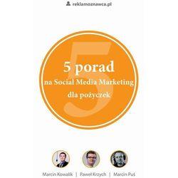 EBOOK 5 porad na Social Media Marketing dla pożyczek