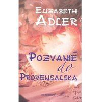 Pozvanie do Provensalska Elizabeth Adler