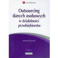 Outsourcing danych osobowych w działalności przedsiębiorstw
