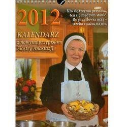 Kalendarz z nowymi przepisami siostry Anastazji 2012