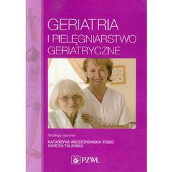 Geriatria i pielęgniarstwo geriatryczne - Wysyłka od 3,99 - porównuj ceny z wysyłką (opr. miękka)